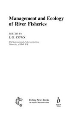 Cowx, I. G. - Management and Ecology of River Fisheries, ebook