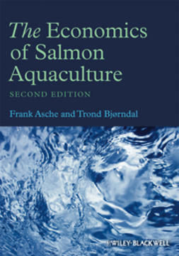 Asche, Frank - The Economics of Salmon Aquaculture, ebook