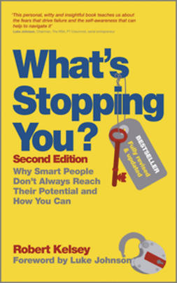 Johnson, Luke - What's Stopping You: Why Smart People Don't Always Reach Their Potential and How You Can, e-bok
