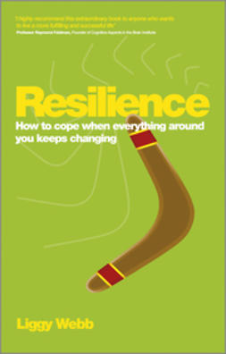 Webb, Liggy - Resilience: How to cope when everything around you keeps changing, e-bok