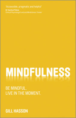 Hasson, Gill - Mindfulness: Be mindful. Live in the moment., ebook