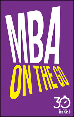 Bate, Nicholas - MBA On The Go: 30 Minute Reads, ebook