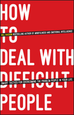 Hasson, Gill - How To Deal With Difficult People: Smart Tactics for Overcoming the Problem People in Your Life, ebook
