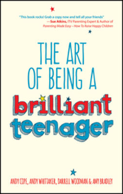 Bradley, Amy - The Art of Being a Brilliant Teenager, ebook