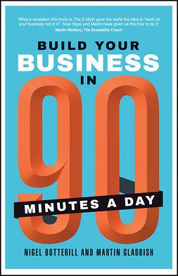 Botterill, Nigel - Build Your Business In 90 Minutes A Day, ebook