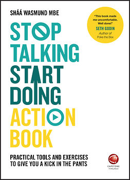 Wasmund, Shaa - Stop Talking, Start Doing Action Book: Practical tools and exercises to give you a kick in the pants, e-kirja