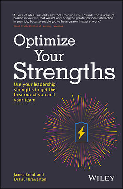 Brewerton, Paul - Optimize Your Strengths: Use your leadership strengths to get the best out of you and your team, ebook