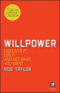 Taylor, Ros - Willpower: Discover It, Use It and Get What You Want, e-bok