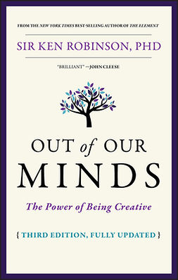 Robinson, Ken - Out of Our Minds: The Power of Being Creative, ebook