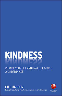 Hasson, Gill - Kindness: Change Your Life and Make the World a Kinder Place, e-bok