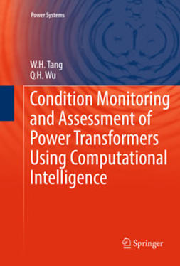 Tang, W.H. - Condition Monitoring and Assessment of Power Transformers Using Computational Intelligence, ebook