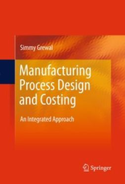 Grewal, Simmy - Manufacturing Process Design and Costing, ebook