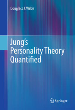 Wilde, Douglass J. - Jung's Personality Theory Quantified, ebook