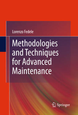 Fedele, Lorenzo - Methodologies and Techniques for Advanced Maintenance, ebook