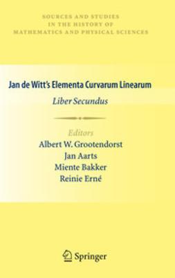 Grootendorst, Albert W. - Jan de Witt's Elementa Curvarum Linearum, ebook
