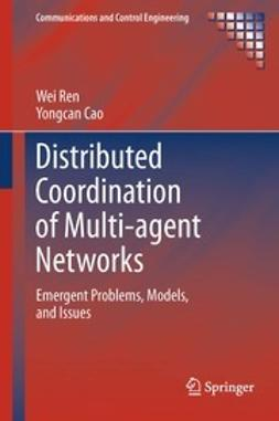 Ren, Wei - Distributed Coordination of Multi-agent Networks, e-bok