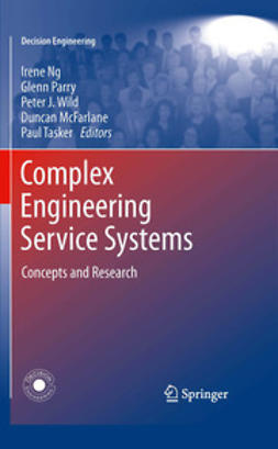 Ng, Irene - Complex Engineering Service Systems, ebook