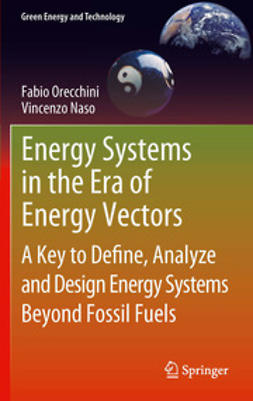 Orecchini, Fabio - Energy Systems in the Era of Energy Vectors, e-bok