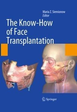 Siemionow, Maria Z. - The Know-How of Face Transplantation, ebook