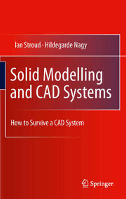 Stroud, Ian - Solid Modelling and CAD Systems, ebook