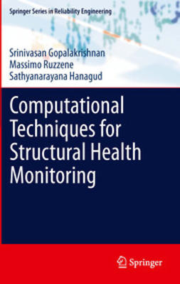 Gopalakrishnan, Srinivasan - Computational Techniques for Structural Health Monitoring, ebook