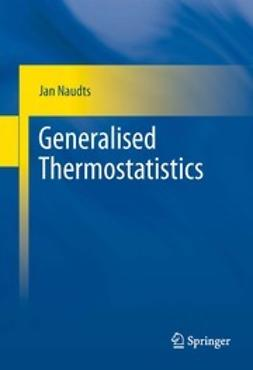 Naudts, Jan - Generalised Thermostatistics, ebook