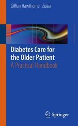 Hawthorne, Gillian - Diabetes Care for the Older Patient, ebook