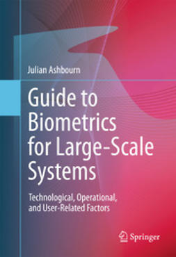 Ashbourn, Julian - Guide to Biometrics for Large-Scale Systems, e-bok