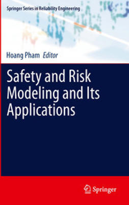 Pham, Hoang - Safety and Risk Modeling and Its Applications, ebook