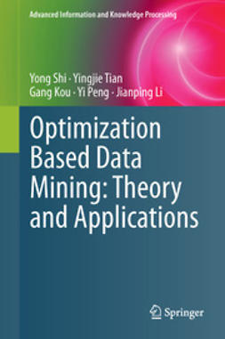 Shi, Yong - Optimization Based Data Mining: Theory and Applications, ebook