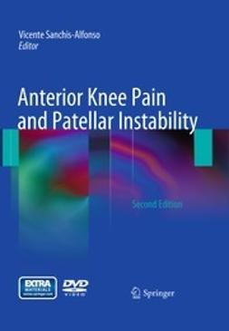 Sanchis-Alfonso, Vicente - Anterior Knee Pain and Patellar Instability, ebook