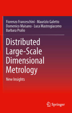 Franceschini, Fiorenzo - Distributed Large-Scale Dimensional Metrology, ebook