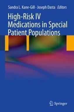 Kane-Gill, Sandra - High-Risk IV Medications in Special Patient Populations, ebook