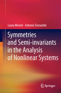 Menini, Laura - Symmetries and Semi-invariants in the Analysis of Nonlinear Systems, ebook