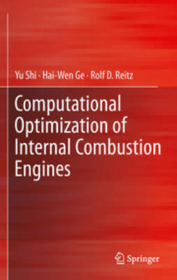 Shi, Yu - Computational Optimization of Internal Combustion Engines, ebook