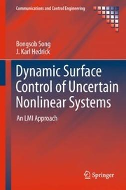 Song, Bongsob - Dynamic Surface Control of Uncertain Nonlinear Systems, ebook