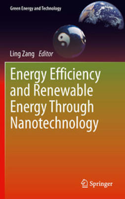 Zang, Ling - Energy Efficiency and Renewable Energy Through Nanotechnology, ebook