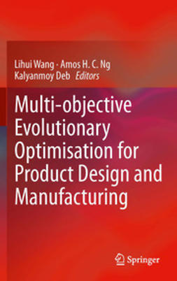 Wang, Lihui - Multi-objective Evolutionary Optimisation for Product Design and Manufacturing, ebook