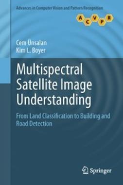 Ünsalan, Cem - Multispectral Satellite Image Understanding, ebook