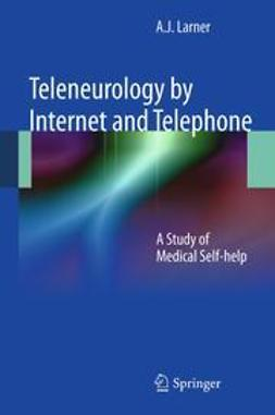 Larner, Andrew - Teleneurology by Internet and Telephone, ebook