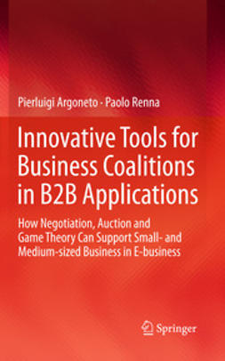 Argoneto, Pierluigi - Innovative Tools for Business Coalitions in B2B Applications, ebook