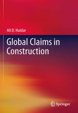 Haidar, Ali - Global Claims in Construction, ebook