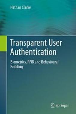 Clarke, Nathan - Transparent User Authentication, ebook