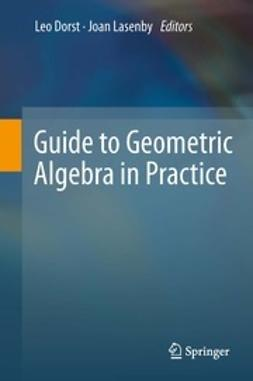 Dorst, Leo - Guide to Geometric Algebra in Practice, ebook