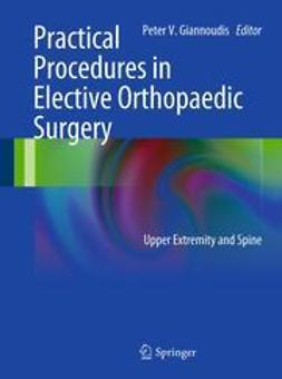 Giannoudis, Peter V. - Practical Procedures in Elective Orthopedic Surgery, ebook