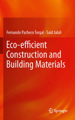 Torgal, Fernando Pacheco - Eco-efficient Construction and Building Materials, ebook
