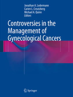 Ledermann, Jonathan A. - Controversies in the Management of Gynecological Cancers, e-bok