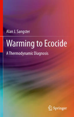 Sangster, Alan J. - Warming to Ecocide, e-kirja