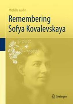 Audin, Michèle - Remembering Sofya Kovalevskaya, ebook