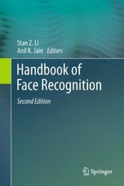 Li, Stan Z. - Handbook of Face Recognition, e-bok